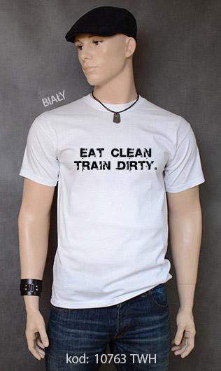 koszulka męska EAT CLEAN. TRAIN DIRTY. kolor biały