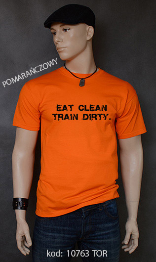 koszulka męska EAT CLEAN. TRAIN DIRTY. kolor pomarańczowy