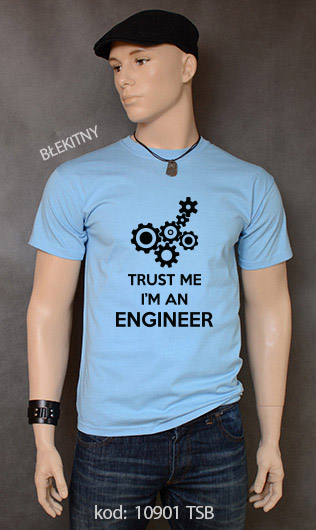 koszulka męska TRUST ME I'M AN ENGINEER kolor błękitny