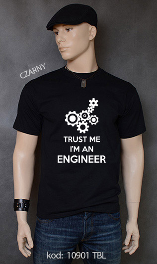 koszulka męska TRUST ME I'M AN ENGINEER kolor czarny