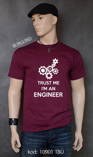 koszulka męska TRUST ME I'M AN ENGINEER kolor burgund
