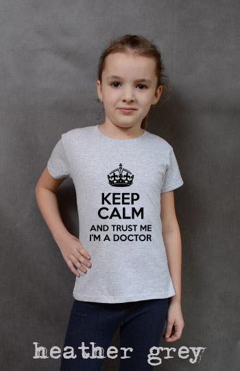koszulka dziewczęca KEEP CALM AND TRUST ME I'M A DOCTOR kolor heather grey