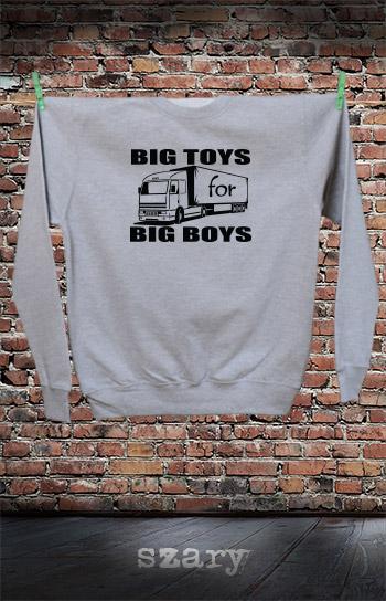 bluza dla niej i dla niego BIG TOYS FOR BIG BOYS kolor szary