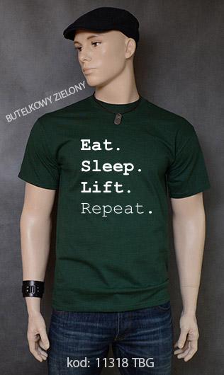 koszulka męska EAT SLEEP LIFT REPEAT kolor butelkowy zielony