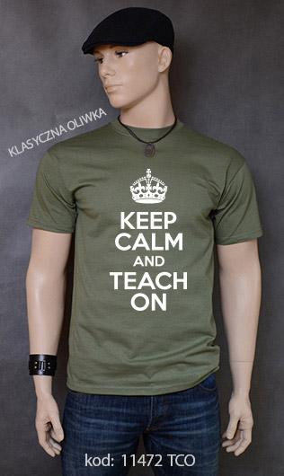koszulka męska KEEP CALM AND TEACH ON kolor klasyczna oliwka