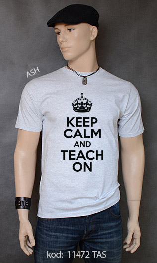 koszulka męska KEEP CALM AND TEACH ON kolor ash