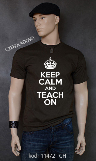 koszulka męska KEEP CALM AND TEACH ON kolor czekoladowy