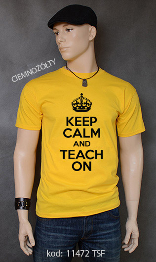koszulka męska KEEP CALM AND TEACH ON kolor ciemnożółty