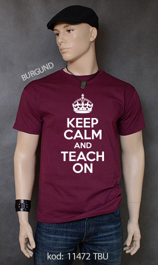 koszulka męska KEEP CALM AND TEACH ON kolor burgund