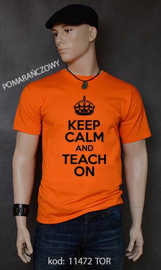 koszulka męska KEEP CALM AND TEACH ON kolor pomarańczowy