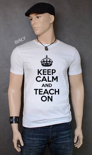 koszulka męska KEEP CALM AND TEACH ON kolor biały