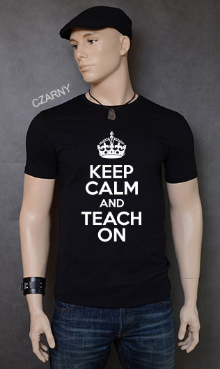 koszulka męska KEEP CALM AND TEACH ON kolor czarny