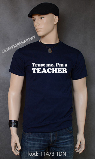 koszulka męska TRUST ME I'M A TEACHER kolor ciemnogranatowy