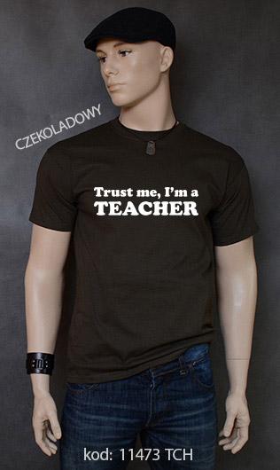 koszulka męska TRUST ME I'M A TEACHER kolor czekoladowy
