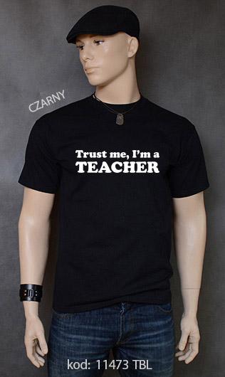 koszulka męska TRUST ME I'M A TEACHER kolor czarny