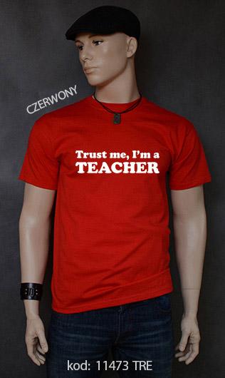 koszulka męska TRUST ME I'M A TEACHER kolor czerwony