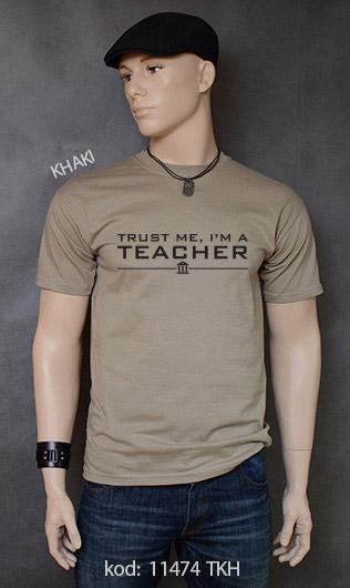koszulka męska TRUST ME I'M A TEACHER kolor khaki