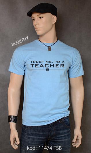 koszulka męska TRUST ME I'M A TEACHER kolor błękitny