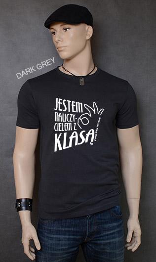 koszulka męska JESTEM NAUCZYCIELEM Z KLASĄ kolor dark grey