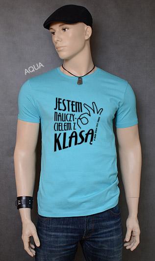koszulka męska JESTEM NAUCZYCIELEM Z KLASĄ kolor aqua