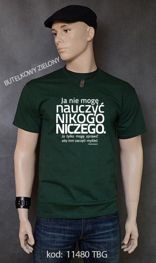 koszulka męska NIE MOGĘ NAUCZYĆ NIKOGO NICZEGO kolor butelkowy zielony