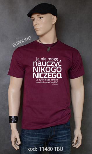 koszulka męska NIE MOGĘ NAUCZYĆ NIKOGO NICZEGO kolor burgund