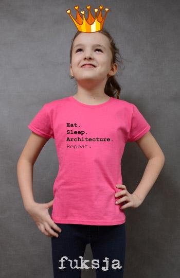 koszulka dziewczęca EAT SLEEP ARCHITECTURE REPEAT kolor fuksja
