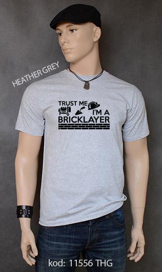 koszulka męska TRUST ME I'M A BRICKLAYER kolor heather grey