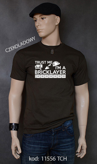 koszulka męska TRUST ME I'M A BRICKLAYER kolor czekoladowy