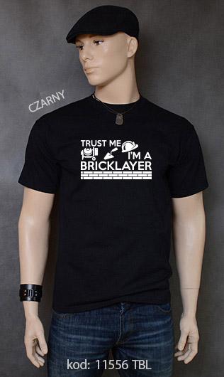 koszulka męska TRUST ME I'M A BRICKLAYER kolor czarny