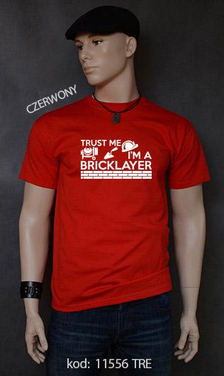 koszulka męska TRUST ME I'M A BRICKLAYER kolor czerwony