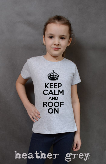 koszulka dziewczęca KEEP CALM AND ROOF ON kolor heather grey