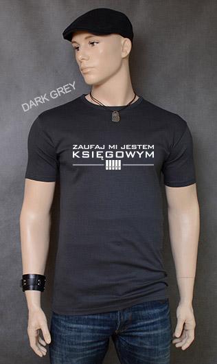 koszulka męska ZAUFAJ MI JESTEM KSIĘGOWYM kolor dark grey