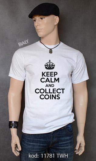 koszulka męska KEEP CALM AND COLLECT COINS kolor biały