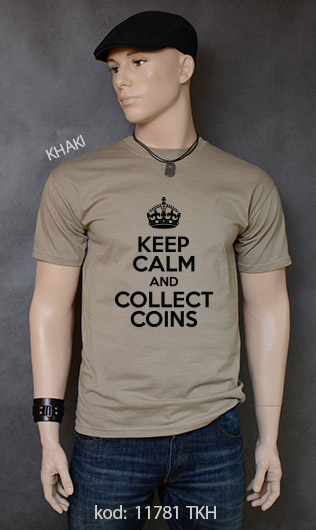 koszulka męska KEEP CALM AND COLLECT COINS kolor khaki