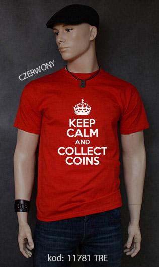 koszulka męska KEEP CALM AND COLLECT COINS kolor czerwony