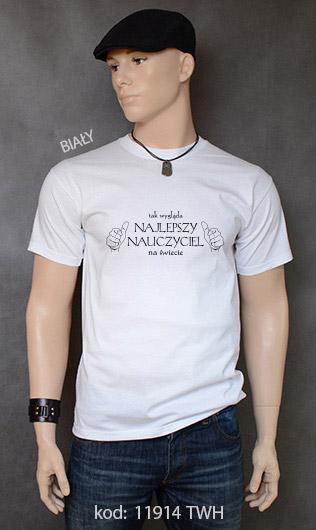 koszulka męska TAK WYGLĄDA NAJLEPSZY NAUCZYCIEL NA ŚWIECIE kolor biały