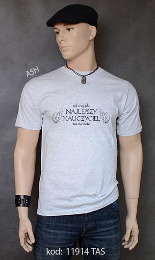 koszulka męska TAK WYGLĄDA NAJLEPSZY NAUCZYCIEL NA ŚWIECIE kolor ash