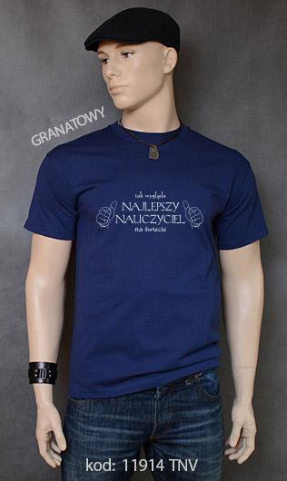 koszulka męska TAK WYGLĄDA NAJLEPSZY NAUCZYCIEL NA ŚWIECIE kolor granatowy