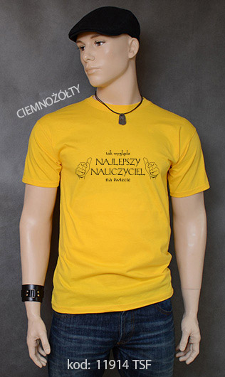 koszulka męska TAK WYGLĄDA NAJLEPSZY NAUCZYCIEL NA ŚWIECIE kolor ciemnożółty