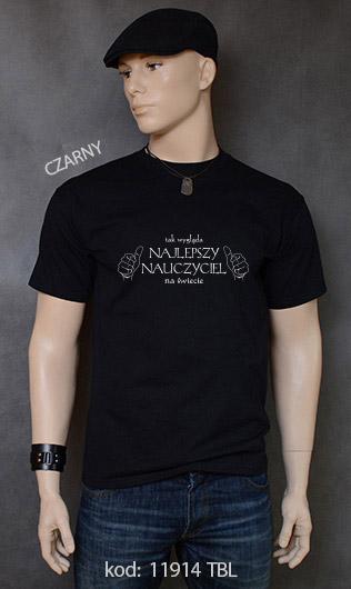 koszulka męska TAK WYGLĄDA NAJLEPSZY NAUCZYCIEL NA ŚWIECIE kolor czarny