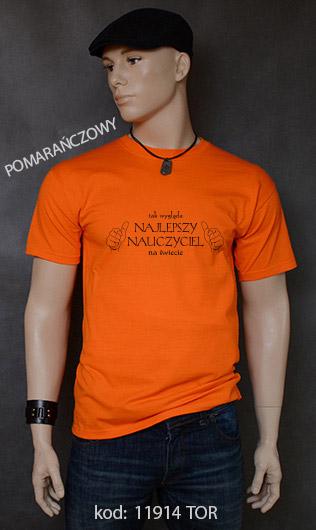 koszulka męska TAK WYGLĄDA NAJLEPSZY NAUCZYCIEL NA ŚWIECIE kolor pomarańczowy