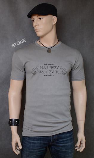 koszulka męska TAK WYGLĄDA NAJLEPSZY NAUCZYCIEL NA ŚWIECIE kolor stone