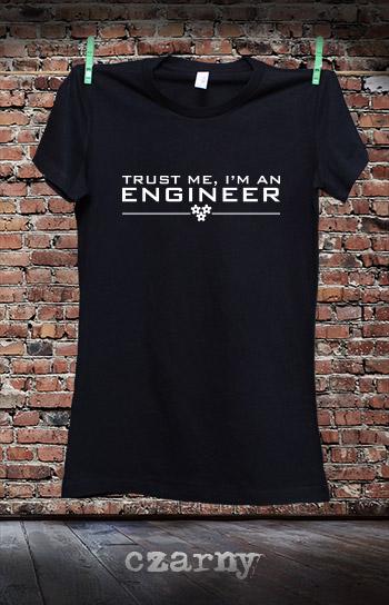 koszulka damska TRUST ME I'M AN ENGINEER kolor czarny