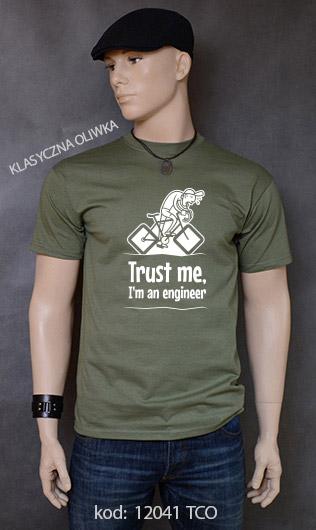 koszulka męska TRUST ME I'M AN ENGINEER kolor klasyczna oliwka