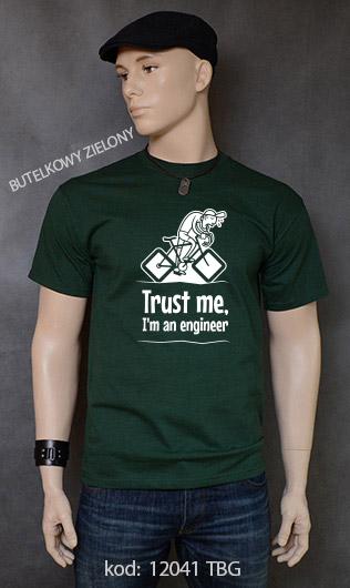 koszulka męska TRUST ME I'M AN ENGINEER kolor butelkowy zielony