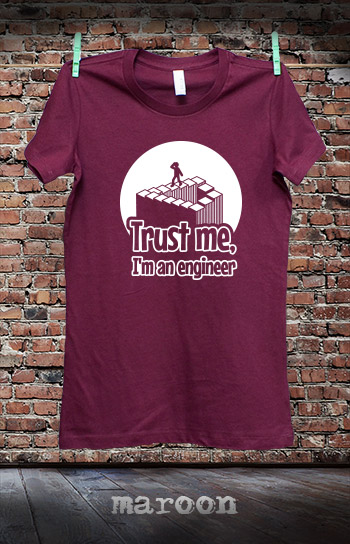 koszulka damska TRUST ME I'M AN ENGINEER kolor maroon