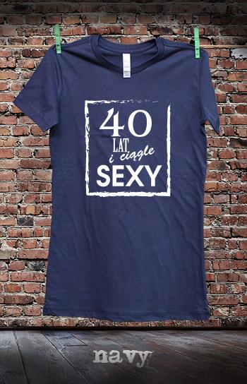 koszulka damska 40 LAT I CIĄGLE SEXY kolor navy