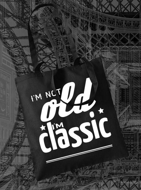 torba na zakupy I'M NOT OLD I'M CLASSIC kolor czarny