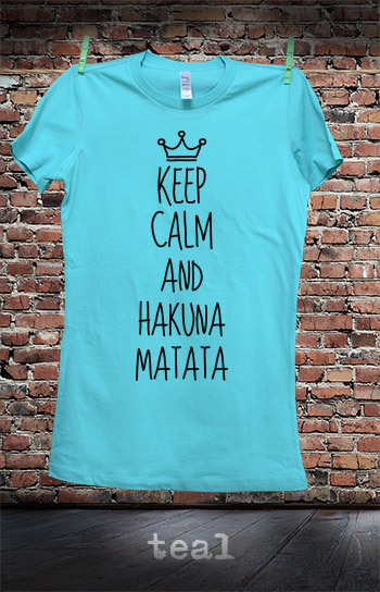 koszulka damska KEEP CALM AND HAKUNA MATATA kolor teal